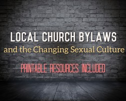 Church Bylaws and the Changing Culture